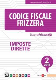 Codice Fiscale Frizzera Imposte Dirette 2/2015 - copertina