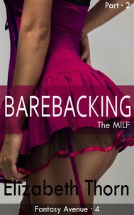 Barebacking The MILF - Part 2 - copertina