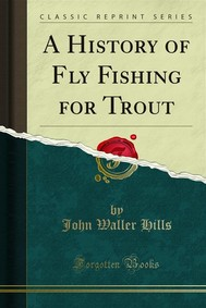 A History of Fly Fishing for Trout - copertina