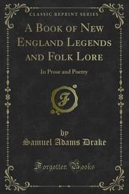 A Book of New England Legends and Folk Lore - copertina
