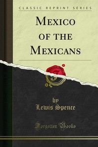 Mexico of the Mexicans - Librerie.coop