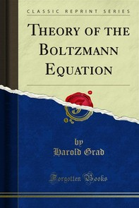 Theory of the Boltzmann Equation - Librerie.coop