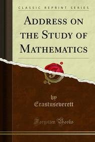 Address on the Study of Mathematics - copertina