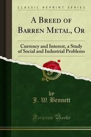 A Breed of Barren Metal, Or - copertina