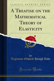 A Treatise on the Mathematical Theory of Elasticity - copertina