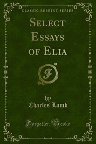 Select Essays of Elia - Librerie.coop