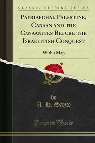 Patriarchal Palestine, Canaan and the Canaanites Before the Israelitish Conquest - Librerie.coop
