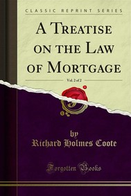A Treatise on the Law of Mortgage - copertina