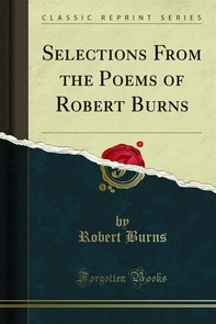 Selections From the Poems of Robert Burns - Librerie.coop
