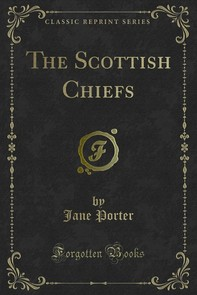 The Scottish Chiefs - Librerie.coop