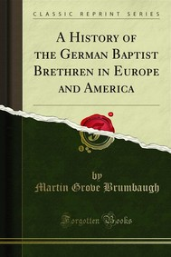 A History of the German Baptist Brethren in Europe and America - copertina