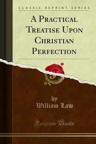 A Practical Treatise Upon Christian Perfection - copertina