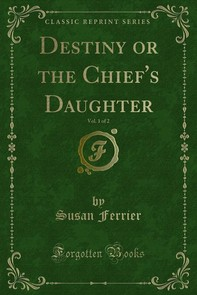 Destiny or the Chief's Daughter - Librerie.coop