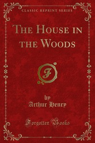 The House in the Woods - Librerie.coop