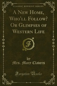 A New Home, Who'll Follow? Or Glimpses of Western Life - copertina