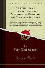 A Letter From a Blacksmith to the Ministers and Elders of the Church of Scotland - copertina