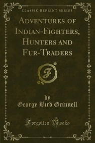 Adventures of Indian-Fighters, Hunters and Fur-Traders - copertina