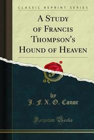 A Study of Francis Thompson's Hound of Heaven - copertina