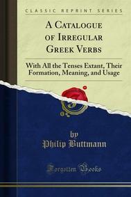 A Catalogue of Irregular Greek Verbs - copertina