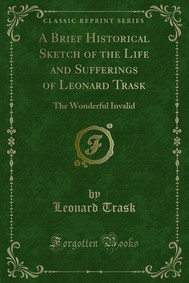 A Brief Historical Sketch of the Life and Sufferings of Leonard Trask - copertina