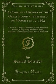 A Complete History of the Great Flood at Sheffield on March 11& 12, 1864 - copertina