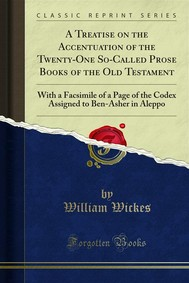 A Treatise on the Accentuation of the Twenty-One So-Called Prose Books of the Old Testament - copertina