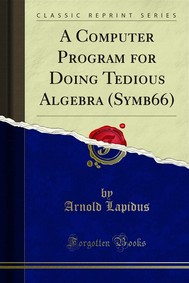 A Computer Program for Doing Tedious Algebra (Symb66) - copertina