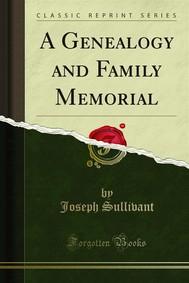 A Genealogy and Family Memorial - copertina