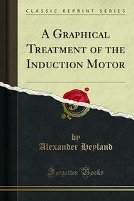 A Graphical Treatment of the Induction Motor - copertina