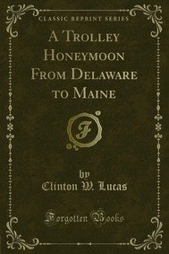 A Trolley Honeymoon From Delaware to Maine - copertina