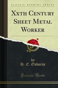 Xxth Century Sheet Metal Worker - copertina