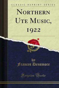 Northern Ute Music, 1922 - Librerie.coop