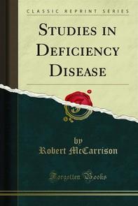 Studies in Deficiency Disease - Librerie.coop