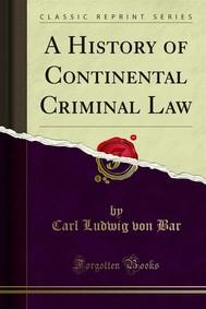 A History of Continental Criminal Law - copertina