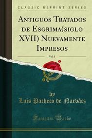 Antiguos Tratados de Esgrima(siglo XVII) Nuevamente Impresos - copertina