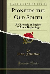 Pioneers the Old South - Librerie.coop