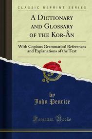 A Dictionary and Glossary of the Kor-Ân - copertina