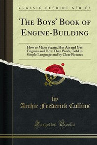 The Boys' Book of Engine-Building - Librerie.coop