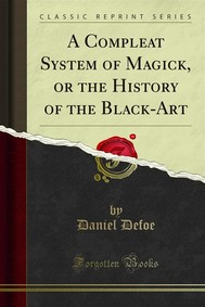 A Compleat System of Magick, or the History of the Black-Art - copertina