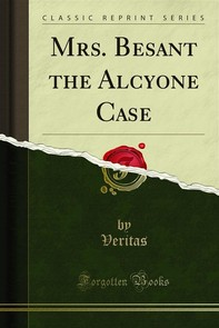 Mrs. Besant the Alcyone Case - Librerie.coop