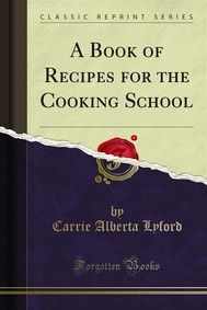 A Book of Recipes for the Cooking School - copertina