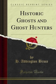 Historic Ghosts and Ghost Hunters - Librerie.coop
