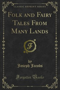 Folk and Fairy Tales From Many Lands - Librerie.coop