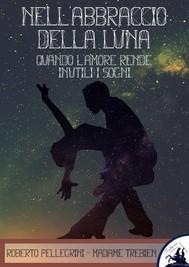 Nell'Abbraccio della Luna - copertina