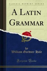 A Latin Grammar - copertina