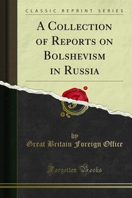 A Collection of Reports on Bolshevism in Russia - copertina