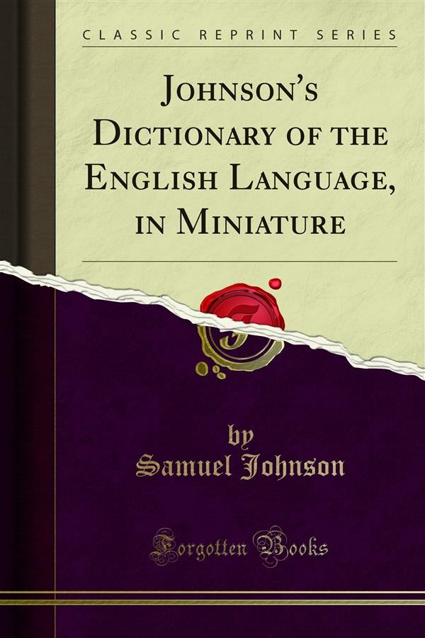 the development of johnsons dictionary essay De el p ent (dĭ-vĕl′əp-mənt) n 1 the act of developing or the state of being developed, as: a the application of techniques or technology to the production of new goods or services b the business of constructing buildings or otherwise altering land for new uses 2 a significant event, occurrence, or change: a news story covering the.