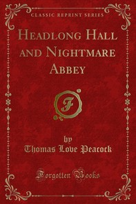 Headlong Hall and Nightmare Abbey - Librerie.coop
