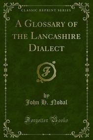 A Glossary of the Lancashire Dialect - copertina