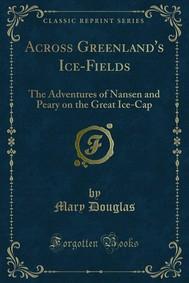 Across Greenland's Ice-Fields - copertina